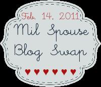 MilSpouse Blog Swap - 14 February 2011